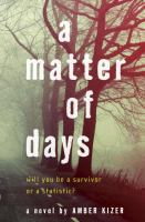 A matter of days : a novel