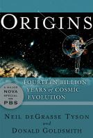 Origins : fourteen billion years of cosmic evolution