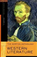 The Norton anthology of Western literature. Volume 2, The Enlightenment through the twentieth century