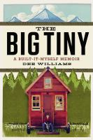 The big tiny : a built-it-myself memoir