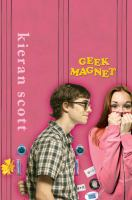 Geek magnet : a novel in five acts