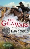 The Gila Wars : a Josiah Wolfe, Texas Ranger novel