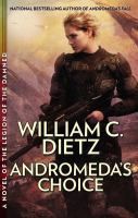 Andromeda's choice : a novel of the Legion of the Damned