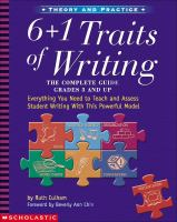 6+1 traits of writing : the complete guide : grades 3 and up