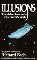 Illusions : the adventures of a reluctant Messiah