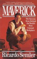 Maverick : The Success Story Behind the World's Most Unusual Workplace