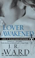 Lover awakened : a novel of the Black Dagger Brotherhood