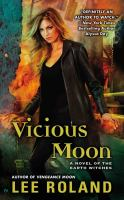 Vicious moon : a novel of the Earth witches