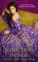 Seduction in Silk : A Novel of the Malloren World