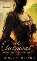 The turncoat : renegades of the revolution