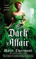 The dark affair : a novel of mad passions