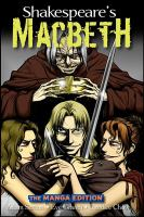 Shakespeare's Macbeth : the manga edition