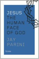 Jesus : the human face of God