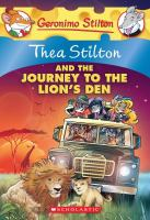 Thea Stilton and the journey to the lion's den