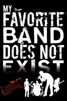 My favorite band does not exist