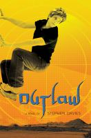 Outlaw : a novel