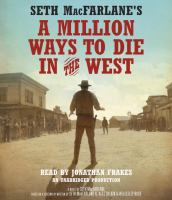 Seth MacFarlane's a million ways to die in the West.