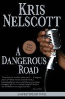 A dangerous road : a Smokey Dalton novel