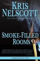 Smoke-filled rooms : a Smokey Dalton novel