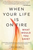 When your life is on fire : what would you save?
