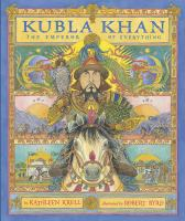 Kubla Khan : emperor of everything