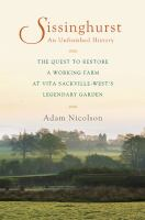Sissinghurst : an unfinished history
