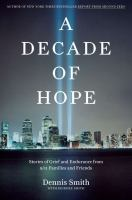 A decade of hope : stories of grief and endurance from 9