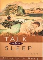 Talk before sleep : a novel