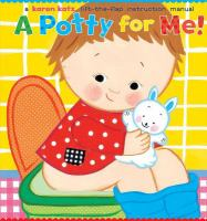 A potty for me! : a lift-the-flap instruction manual