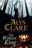 The winter king : a Hawkenlye mystery
