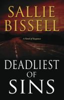 Deadliest of sins : a novel of suspense