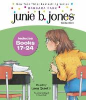 Junie B., first grader. Books 17-24