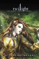 Twilight. Volume 1 : the graphic novel