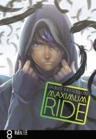 Maximum Ride. [8] : [the manga]