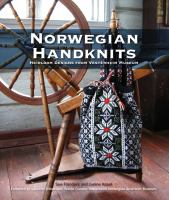 Norwegian handknits : heirloom designs from Vesterheim Museum