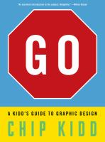 Go : a Kidd's guide to graphic design
