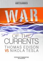 War of the currents : Thomas Edison vs. Nikola Tesla