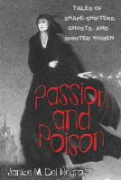 Passion and poison :   tales of shape-shifters, ghosts, and spirited women