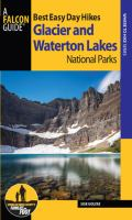 Best easy day hikes. Glacier and Waterton Lakes National Parks