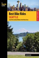 Best bike rides. Seattle : great recreational rides in the metro area