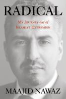 Radical : my journey out of Islamist extremism