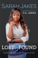 Lost & found : finding hope in the detours of life