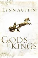 Gods & kings : a novel