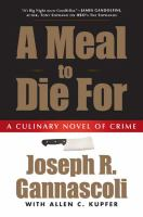 A meal to die for : a culinary novel of crime