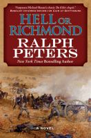 Hell or Richmond : a novel