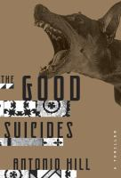 The good suicides : a thriller