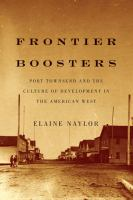 Frontier Boosters : Port Townsend and the Culture of Development in the American West