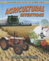 Agricultural inventions : at the top of the field