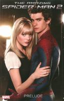 The amazing Spider-Man 2. Prelude