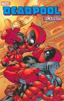 Deadpool classic. [Vol. 5]
